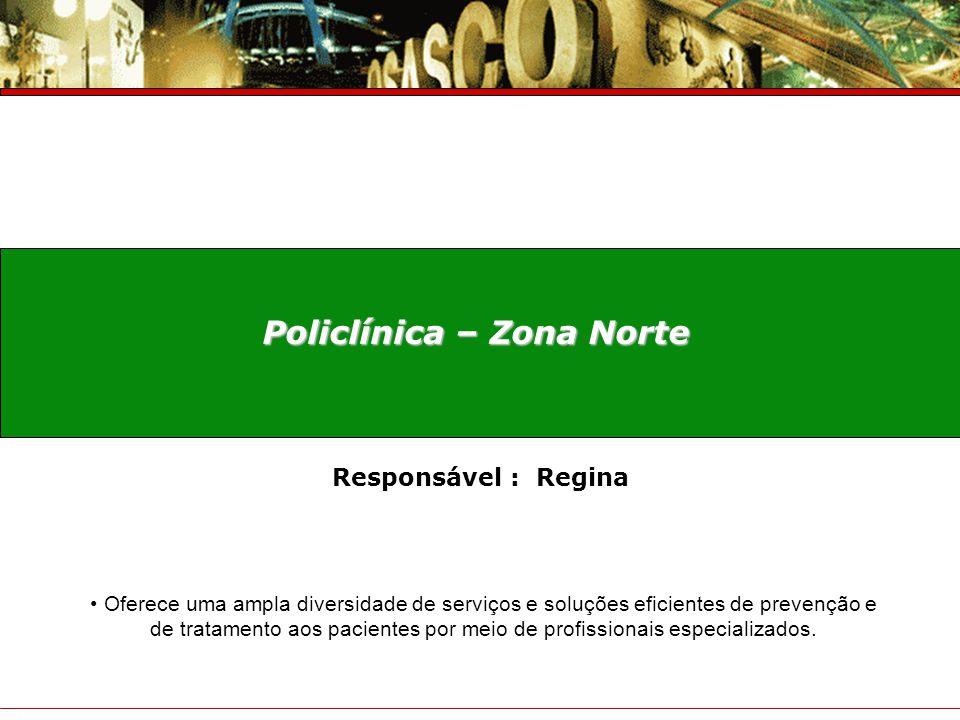 Policlínica – Zona Norte