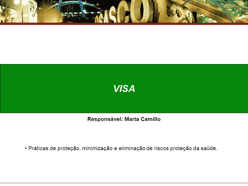 Responsável: Marta Camillo