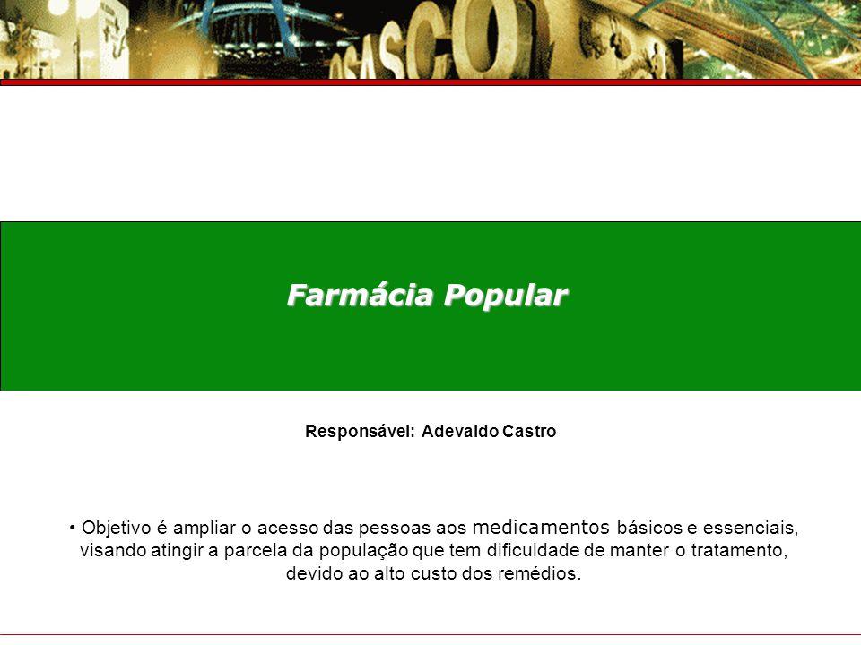 Responsável: Adevaldo Castro