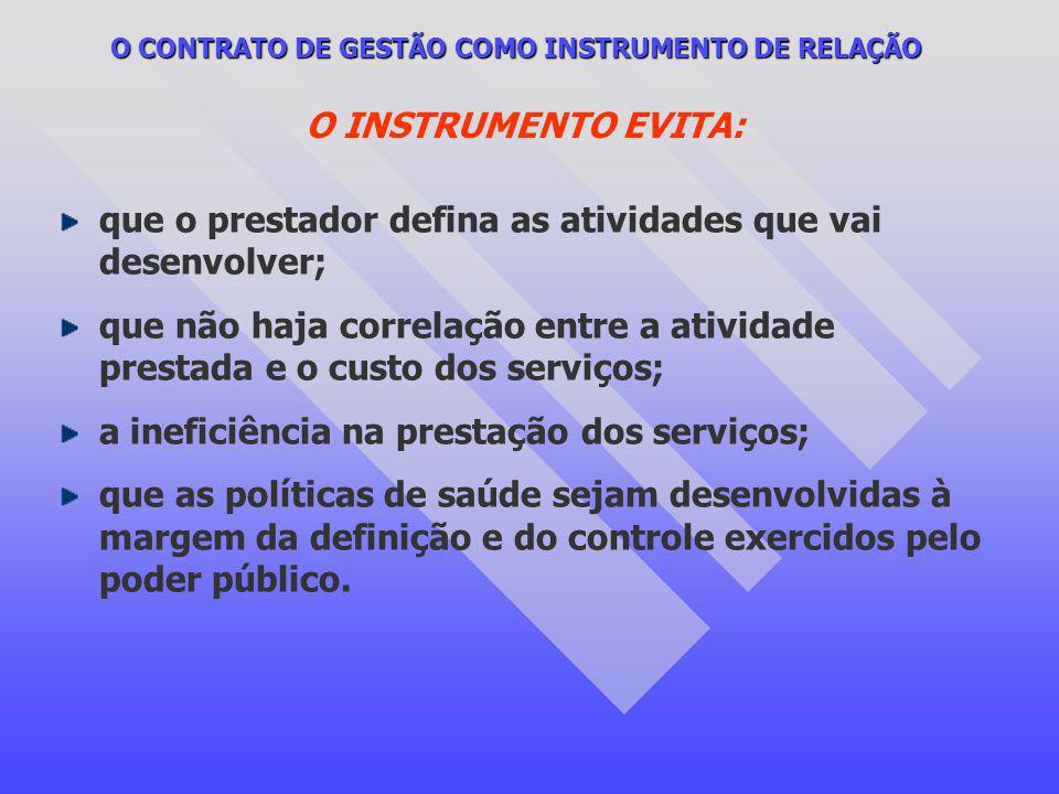 O CONTRATO DE GESTÃO COMO INSTRUMENTO DE RELAÇÃO