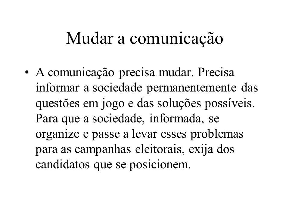 Mudar a comunicação