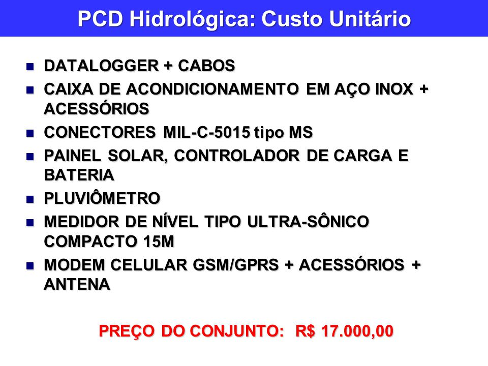 PCD Hidrológica: Custo Unitário