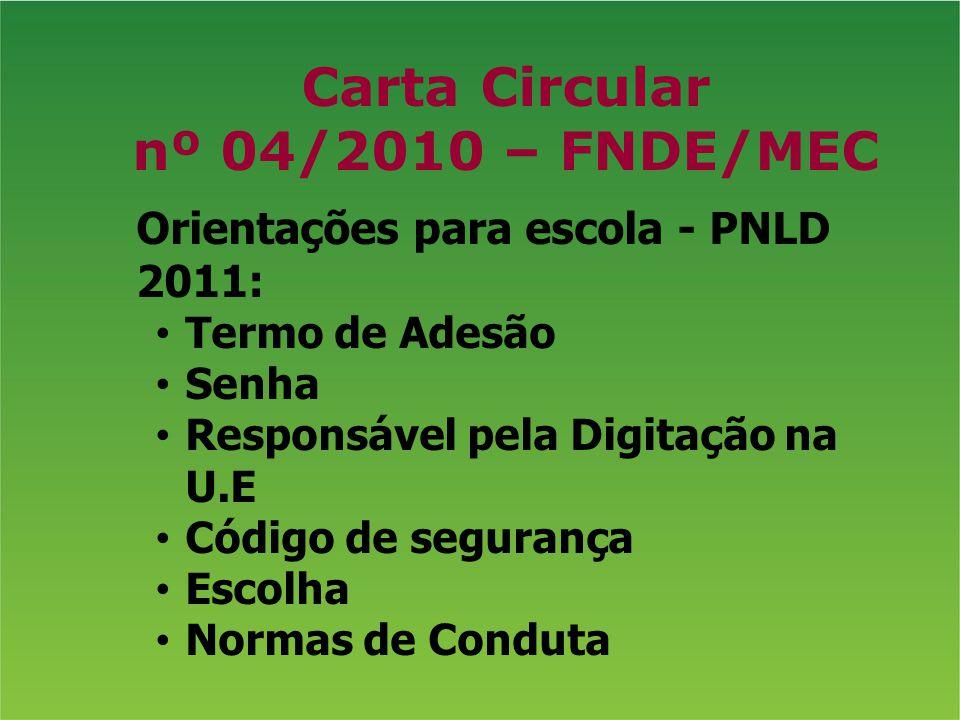 Carta Circular nº 04/2010 – FNDE/MEC