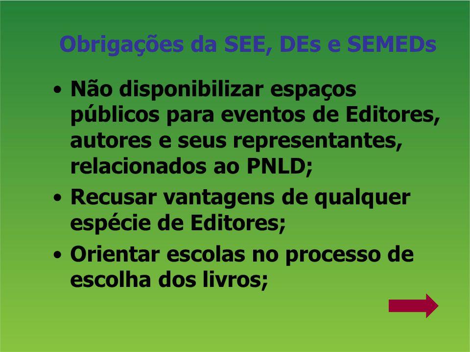 Obrigações da SEE, DEs e SEMEDs
