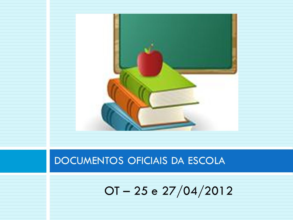 DOCUMENTOS OFICIAIS DA ESCOLA