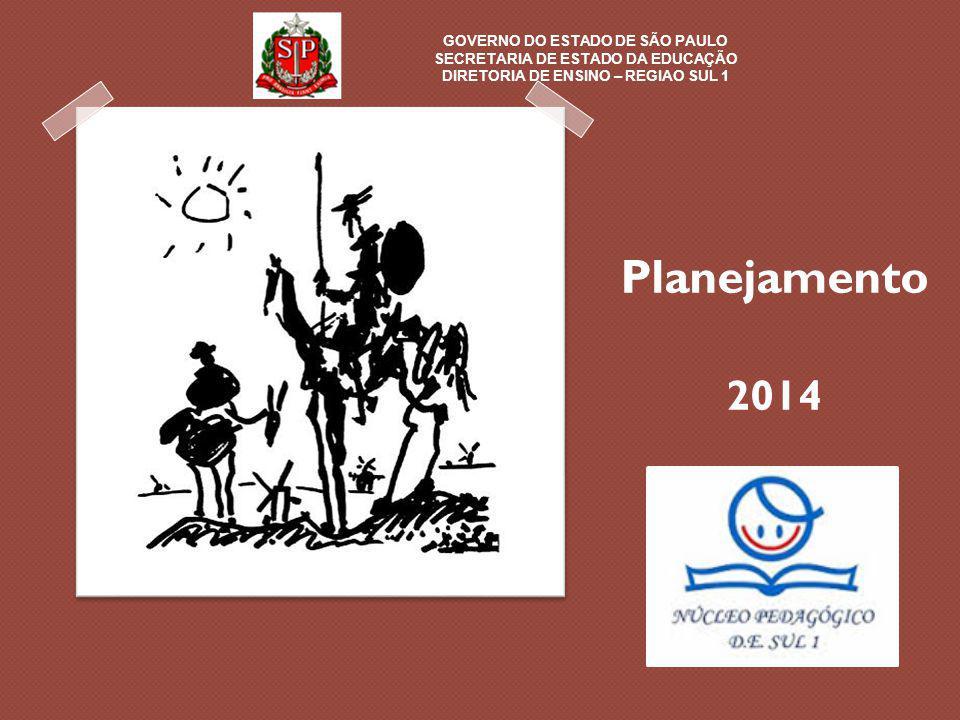 Planejamento 2014 GOVERNO DO ESTADO DE SÃO PAULO