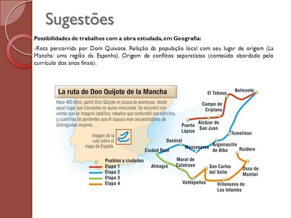 Sugestões Possibilidades de trabalhos com a obra estudada, em Geografia: