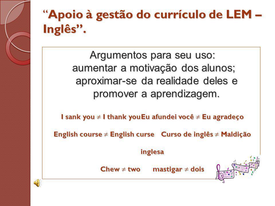 Apoio à gestão do currículo de LEM – Inglês .