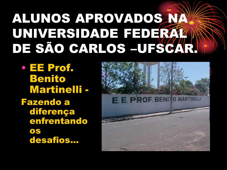 ALUNOS APROVADOS NA UNIVERSIDADE FEDERAL DE SÃO CARLOS –UFSCAR.
