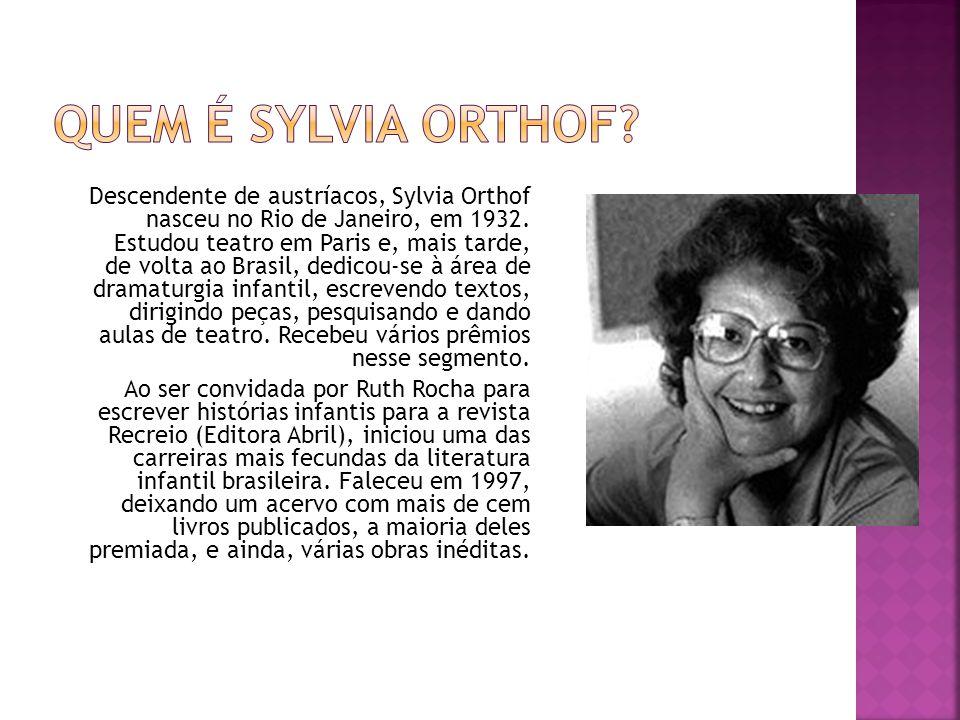 Quem é Sylvia Orthof