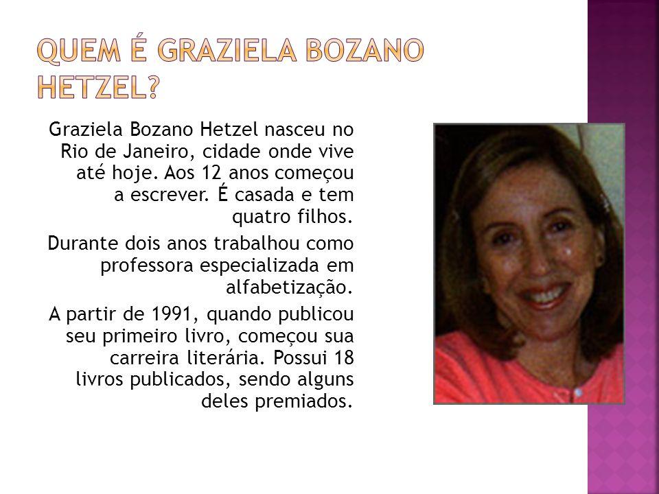 Quem é Graziela Bozano Hetzel
