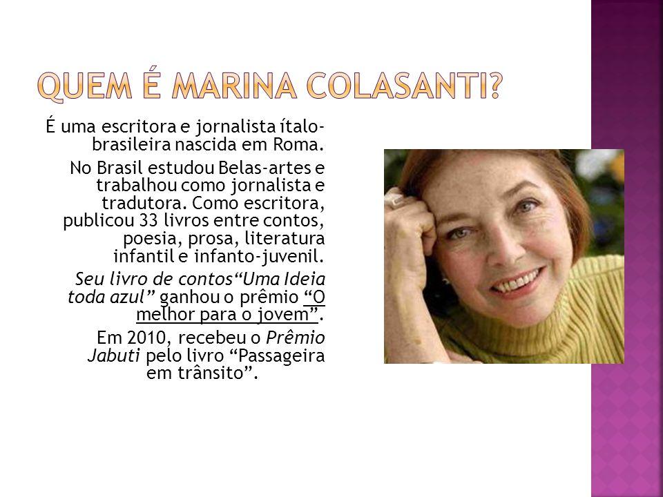 Quem é Marina Colasanti