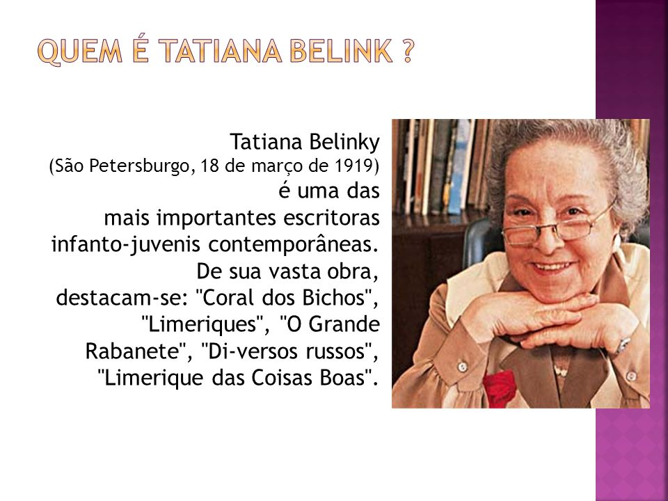 Quem é Tatiana Belink Tatiana Belinky