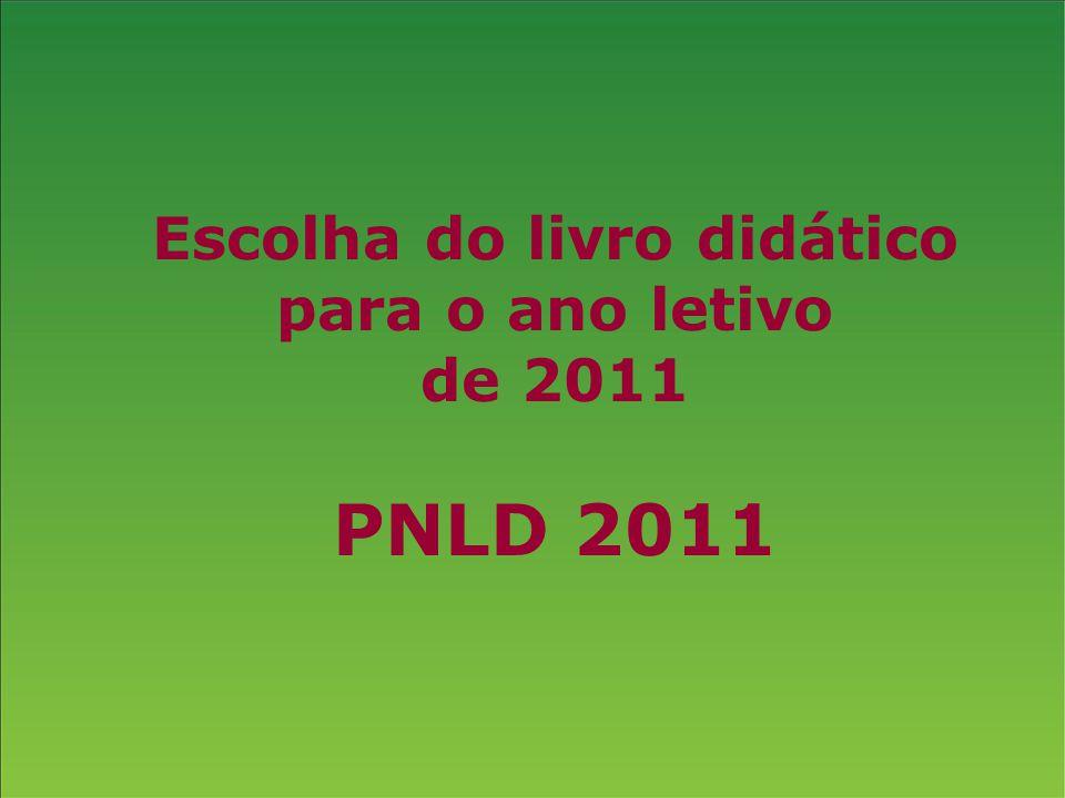 Escolha do livro didático para o ano letivo de 2011