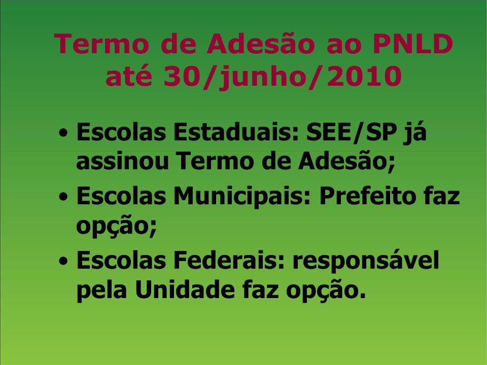 Termo de Adesão ao PNLD até 30/junho/2010