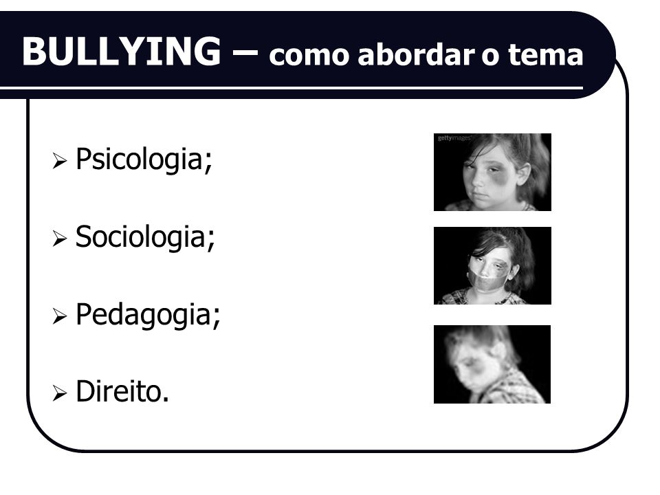 BULLYING – como abordar o tema