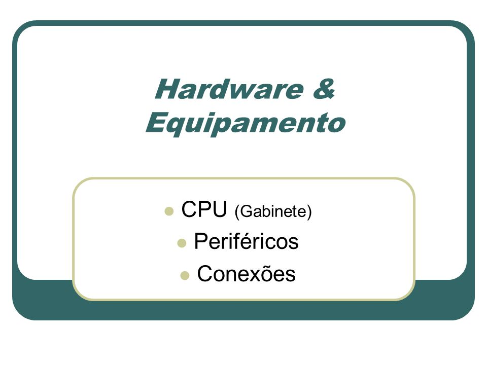 Hardware & Equipamento
