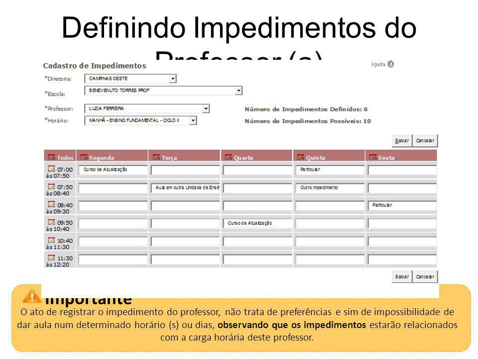 Definindo Impedimentos do Professor (a)