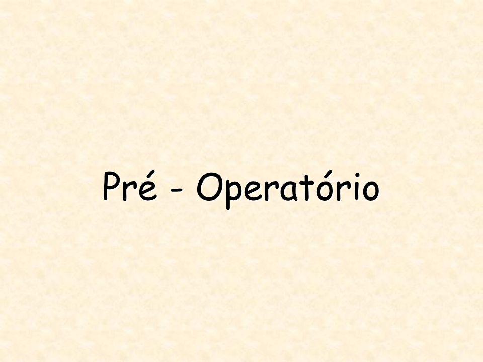 Pré - Operatório
