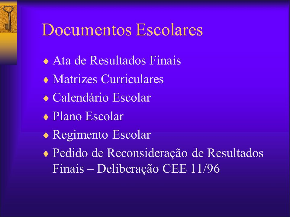 Documentos Escolares Ata de Resultados Finais Matrizes Curriculares