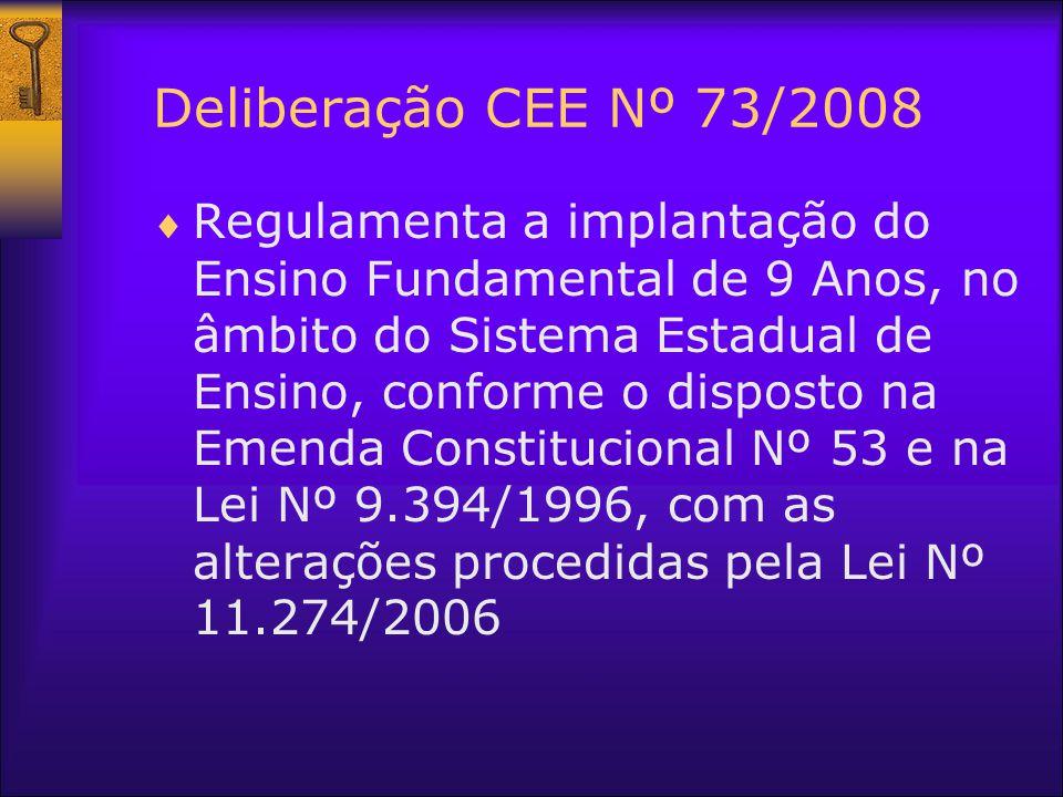 Deliberação CEE Nº 73/2008