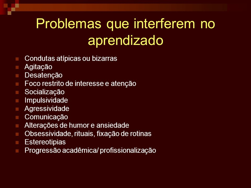 Problemas que interferem no aprendizado