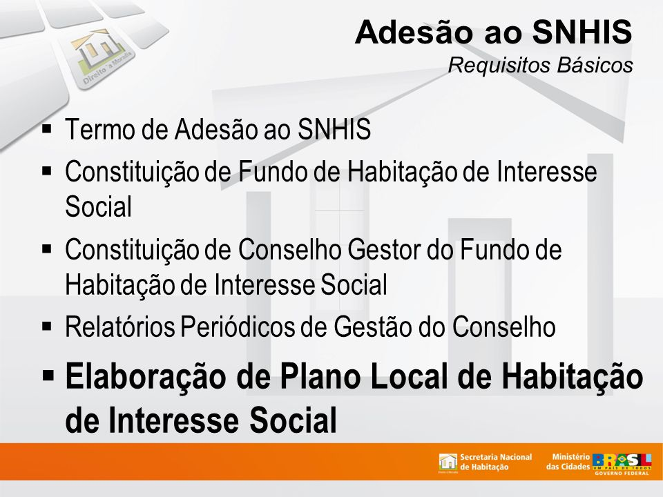Adesão ao SNHIS Requisitos Básicos