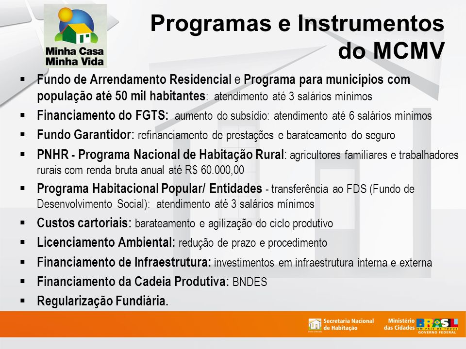 Programas e Instrumentos do MCMV