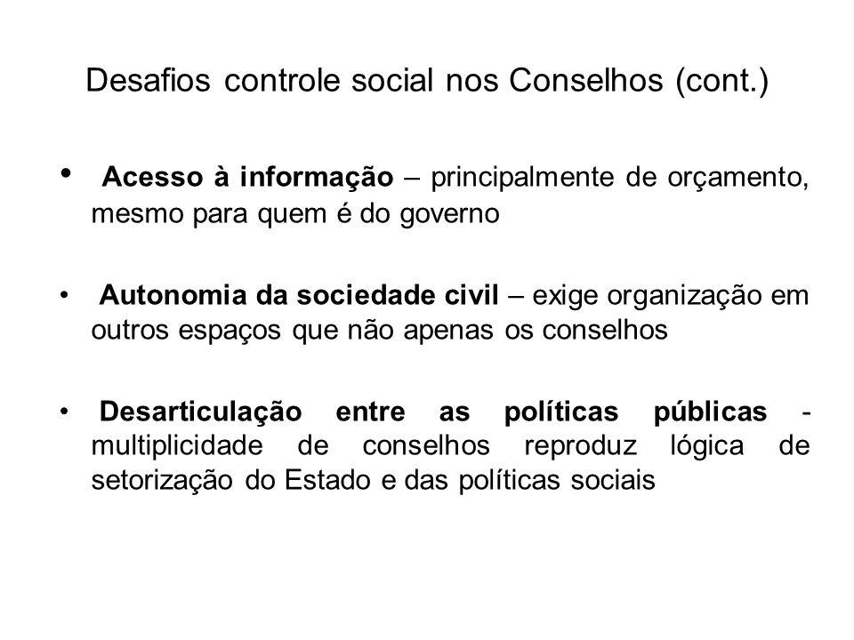 Desafios controle social nos Conselhos (cont.)