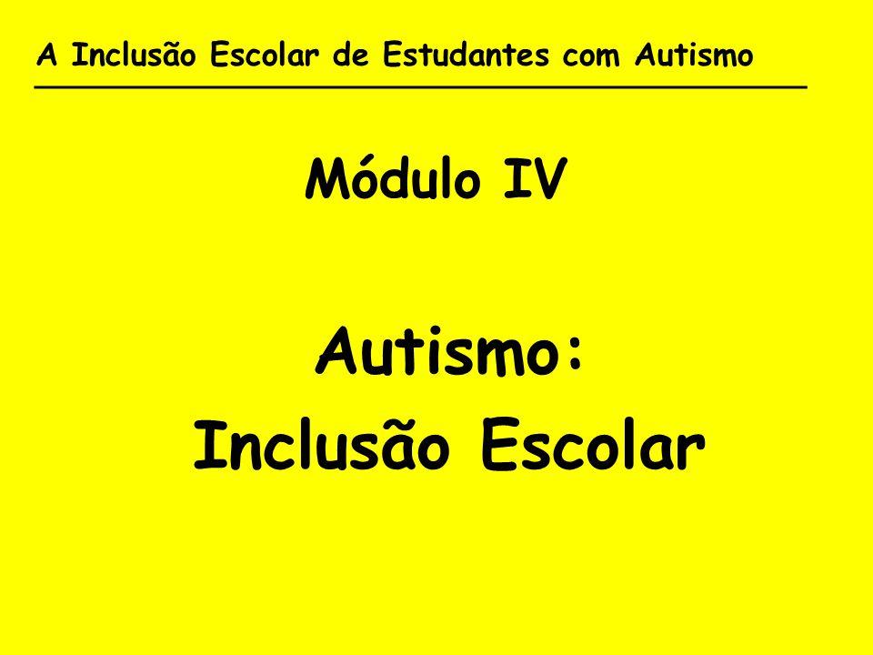 Autismo: Inclusão Escolar