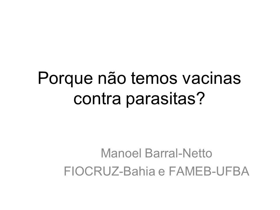 Porque não temos vacinas contra parasitas