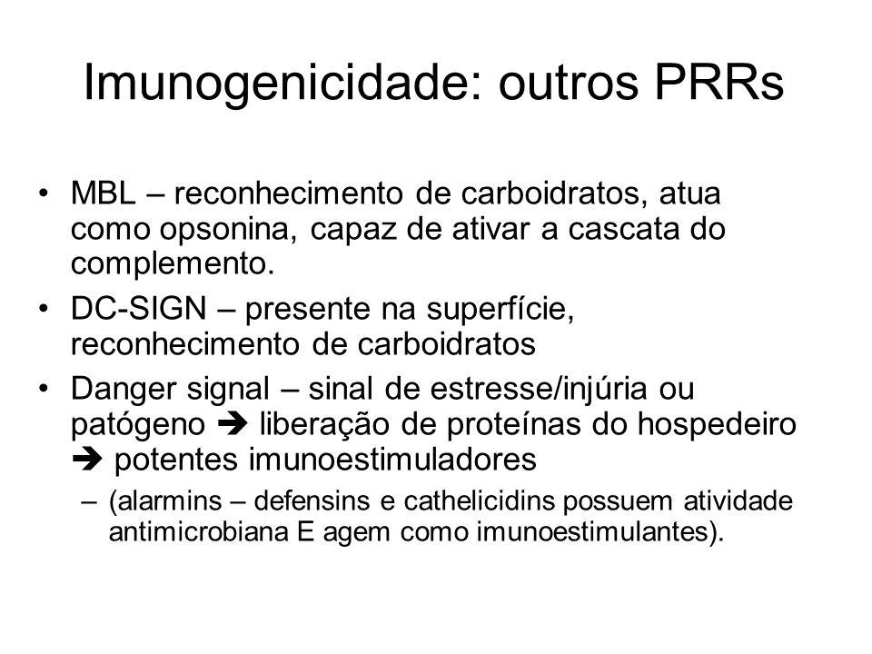 Imunogenicidade: outros PRRs