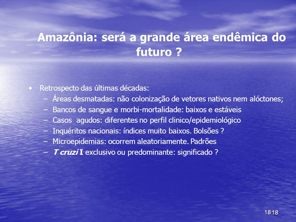 Amazônia: será a grande área endêmica do futuro