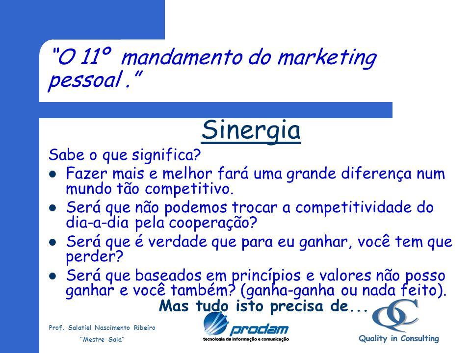 O 11º mandamento do marketing pessoal .
