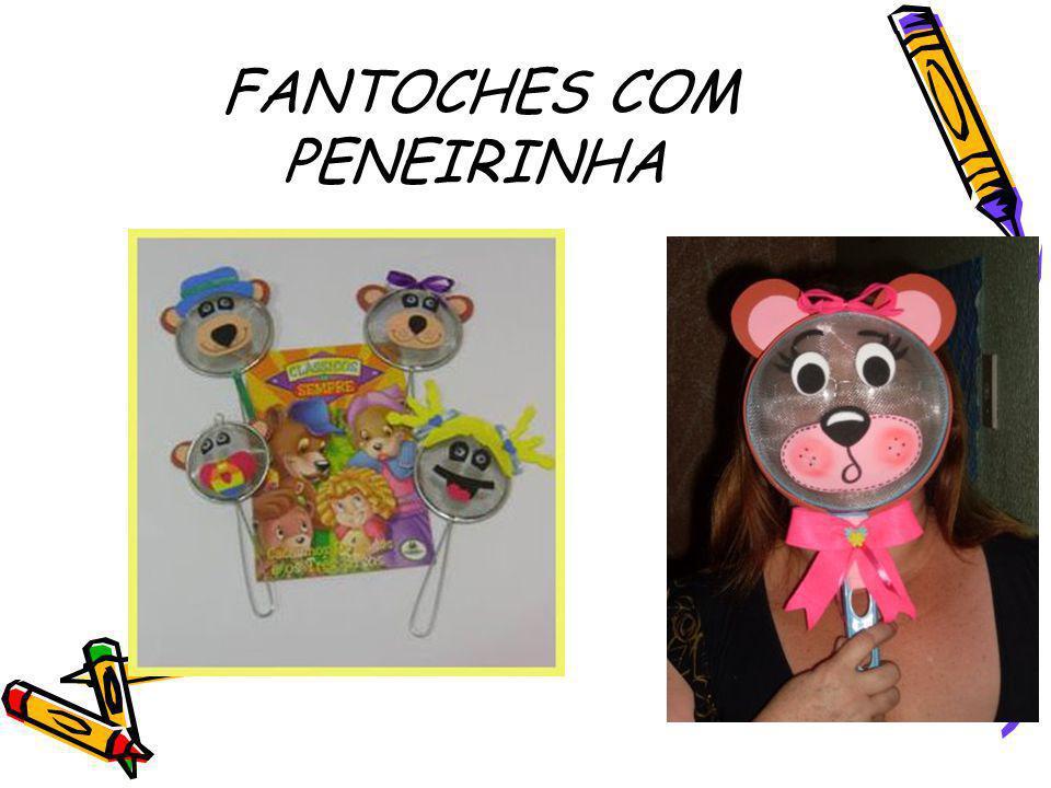 FANTOCHES COM PENEIRINHA