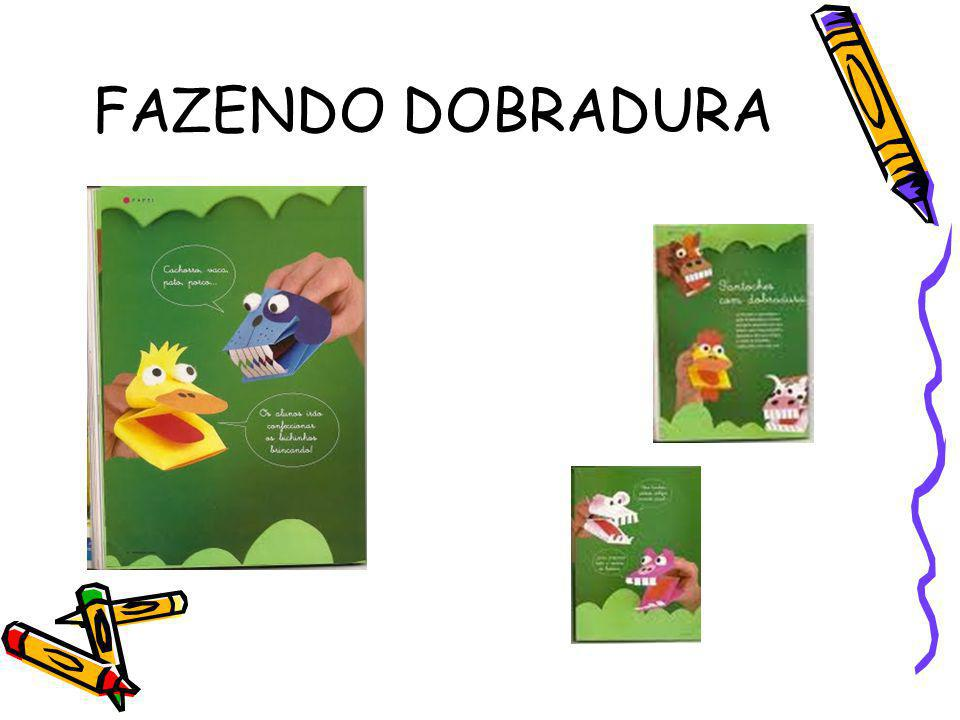 FAZENDO DOBRADURA