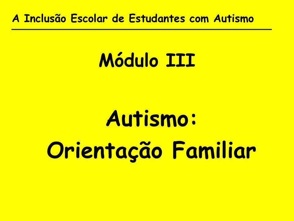 Autismo: Orientação Familiar