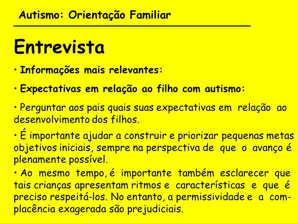 Autismo: Orientação Familiar ___________________________________