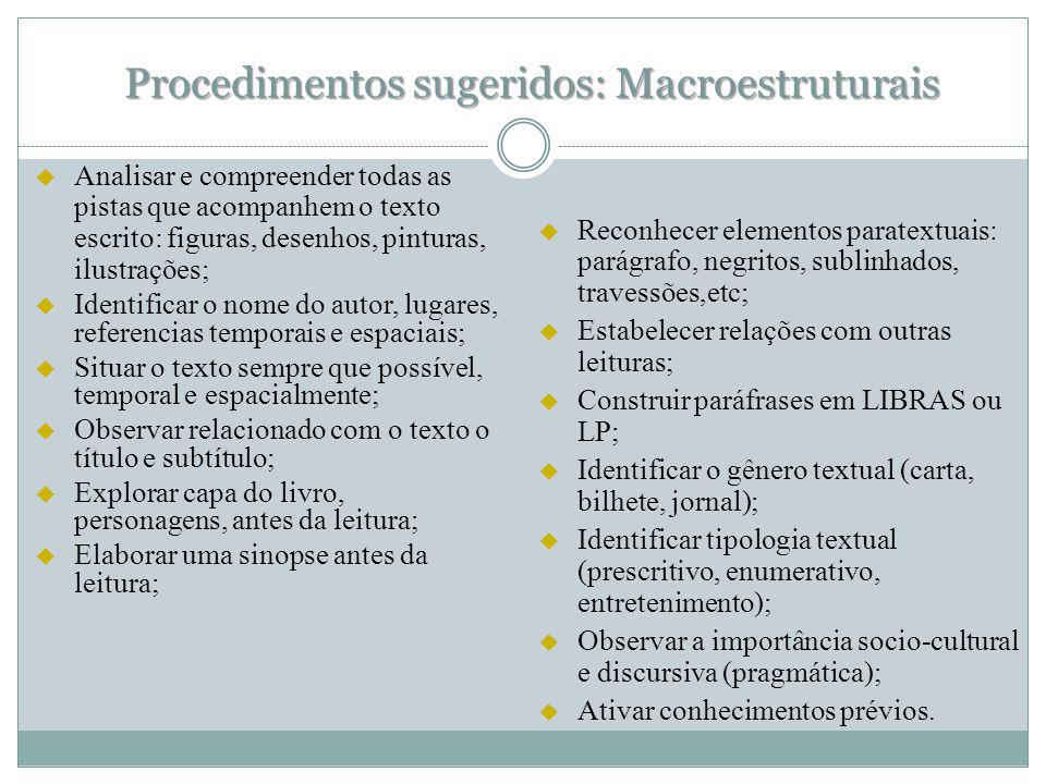 Procedimentos sugeridos: Macroestruturais