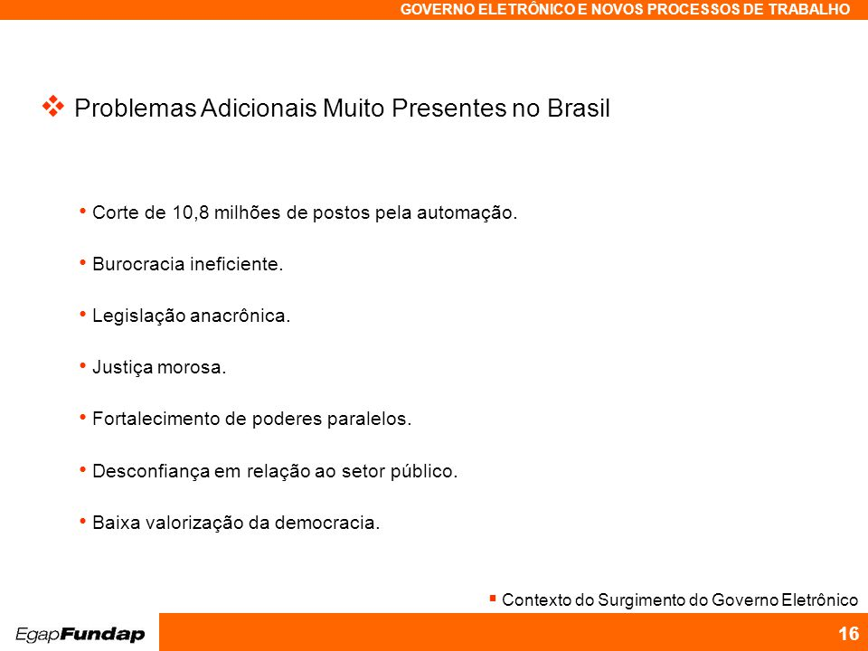 Problemas Adicionais Muito Presentes no Brasil