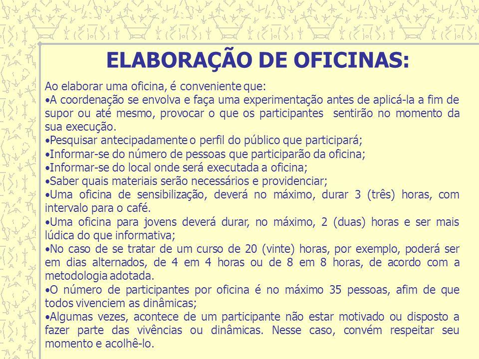ELABORAÇÃO DE OFICINAS: