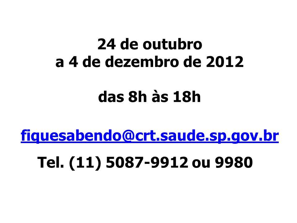 24 de outubro a 4 de dezembro de 2012