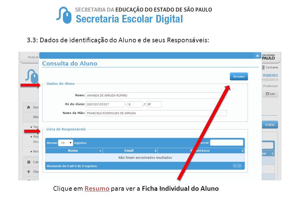 3.3: Dados de identificação do Aluno e de seus Responsáveis: