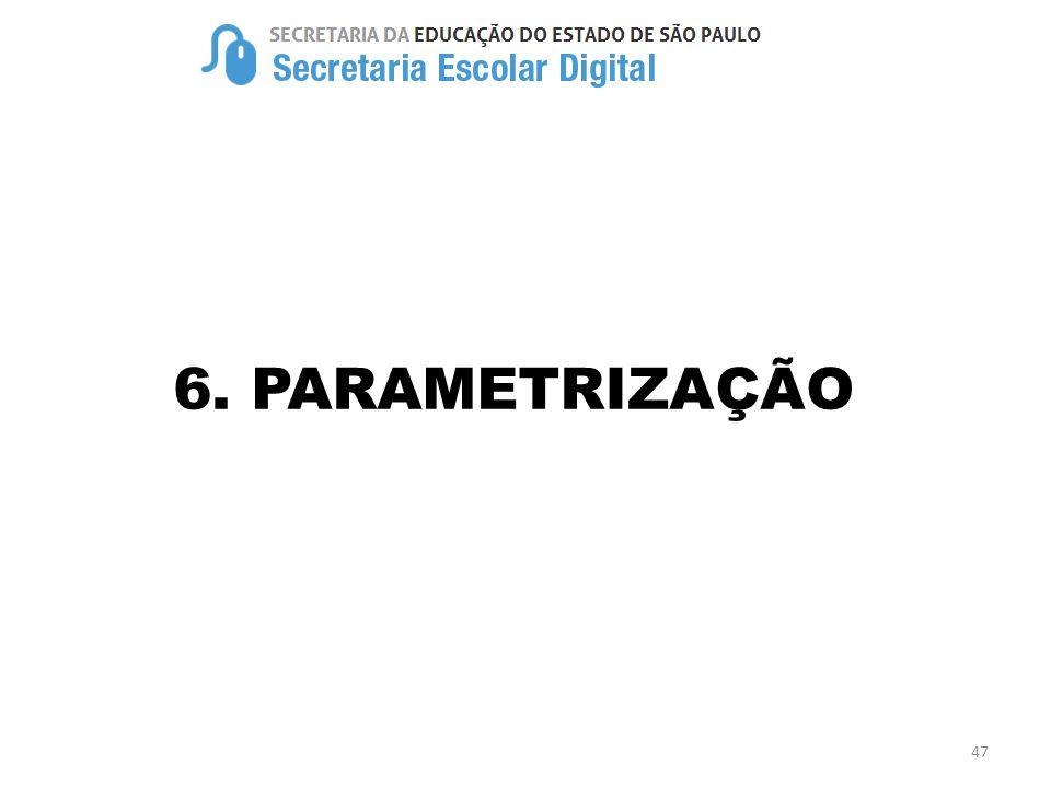 6. PARAMETRIZAÇÃO