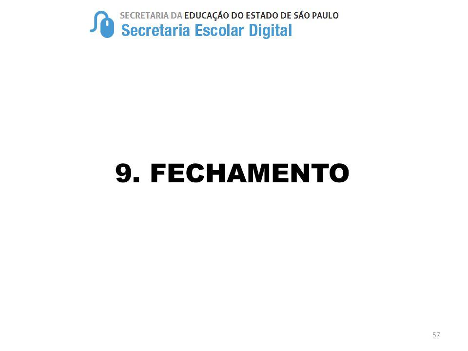 9. FECHAMENTO