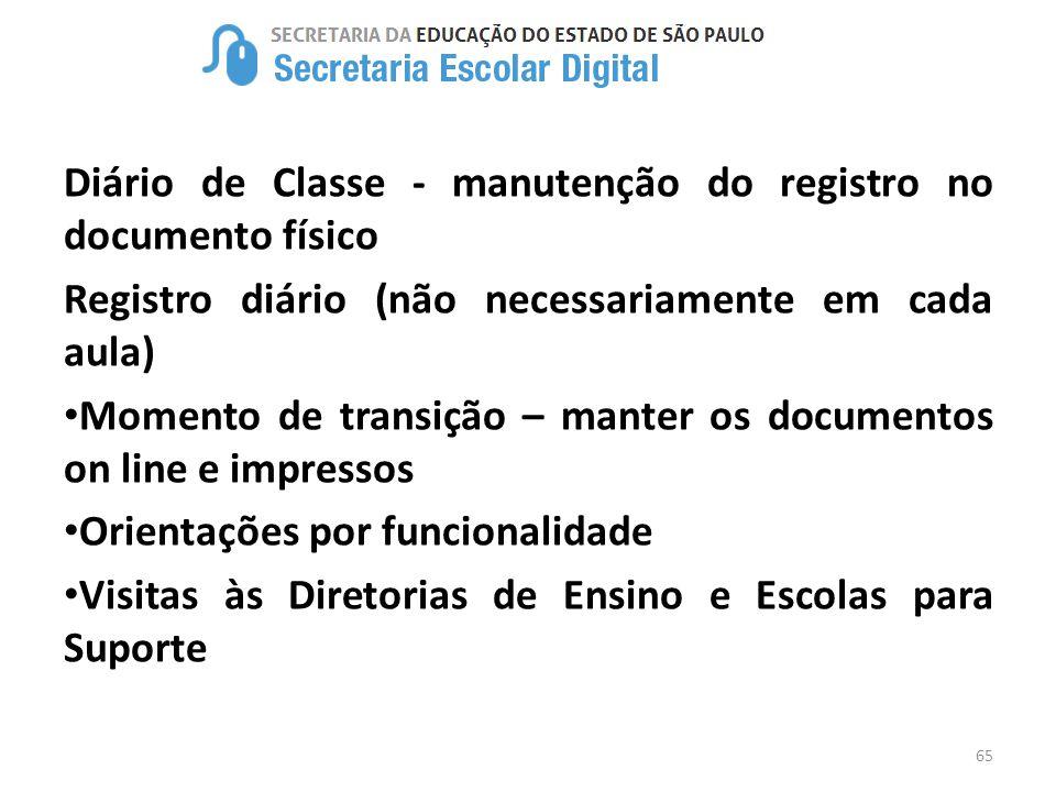 Diário de Classe - manutenção do registro no documento físico