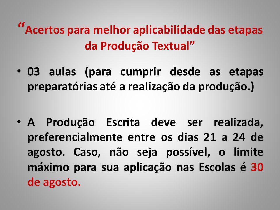 Acertos para melhor aplicabilidade das etapas da Produção Textual