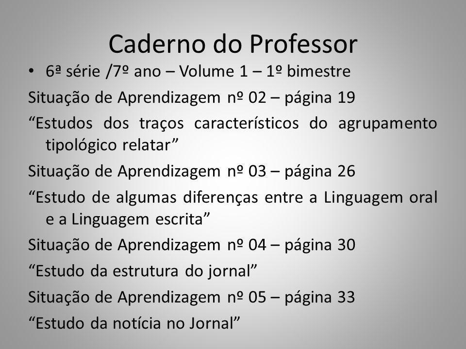 Caderno do Professor 6ª série /7º ano – Volume 1 – 1º bimestre