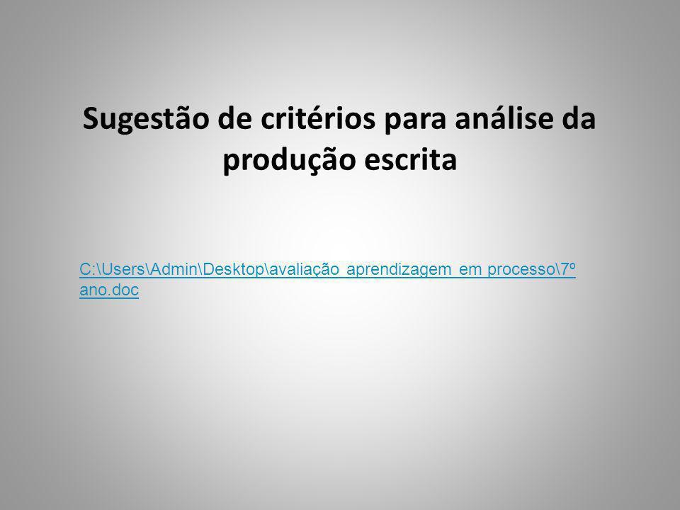 Sugestão de critérios para análise da produção escrita