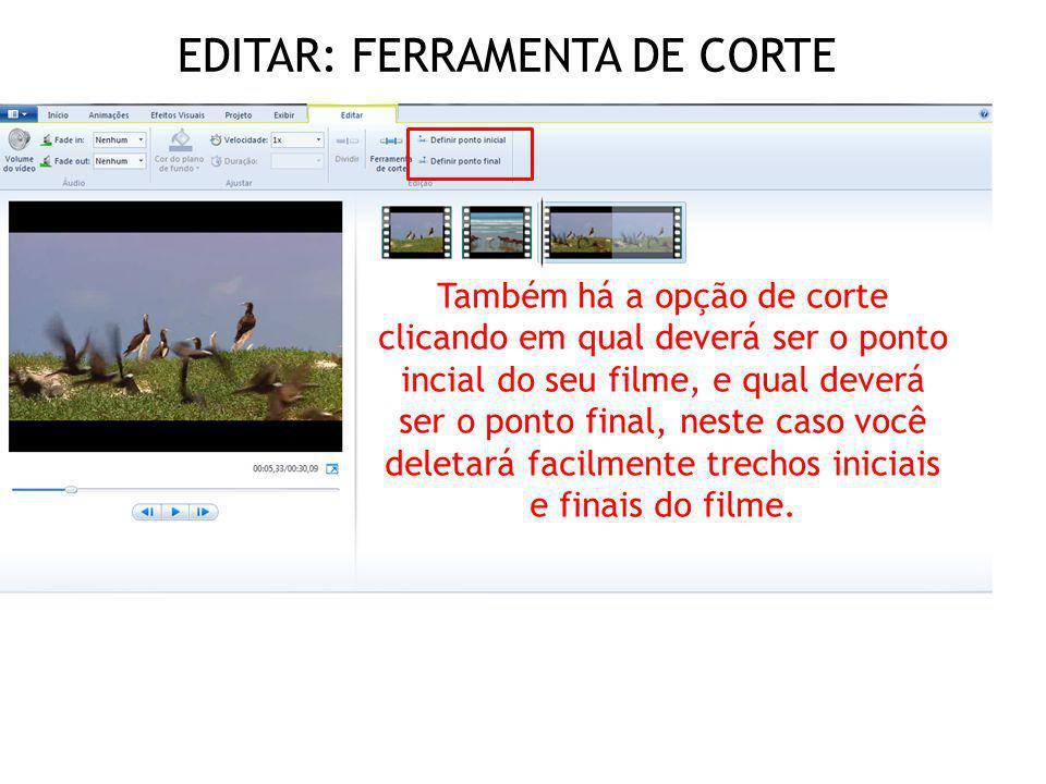 EDITAR: FERRAMENTA DE CORTE